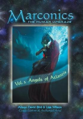 Marconics: Vol. 2 Angels of Atlantis (Hardback)