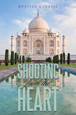 Shooting from the Heart (Paperback)