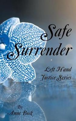 Safe Surrender: Left Hand Justice Series (Paperback)