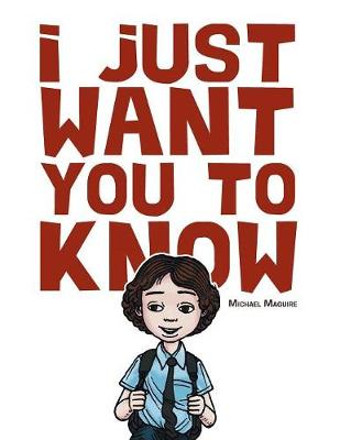 I Just Want You to Know (Paperback)