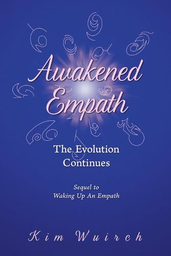 Awakened Empath: The Evolution Continues (Paperback)