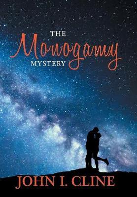 The Monogamy Mystery: Natural/Unnatural? (Hardback)