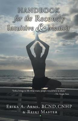Handbook for the Recently Intuitive & Memoir (Paperback)