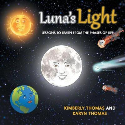 Luna's Light: Lessons to Learn from the Phases of Life (Paperback)