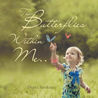 The Butterflies Within Me . . (Paperback)