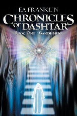 Chronicles of Dashtar: Book One: Banishment (Paperback)
