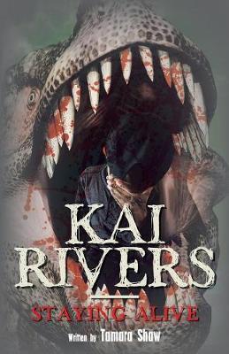 Kai Rivers-Staying Alive (Paperback)
