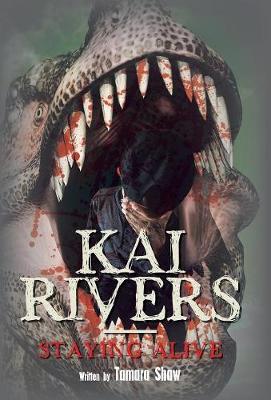 Kai Rivers-Staying Alive (Hardback)