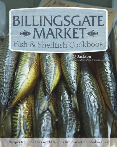 Billingsgate Market Fish & Shellfish Cookbook (Paperback)
