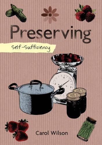 Self-Sufficiency: Preserving (Paperback)