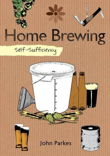 Self-Sufficiency: Home Brewing (Paperback)