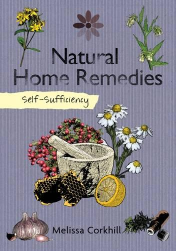 Self-Sufficiency: Natural Home Remedies (Paperback)