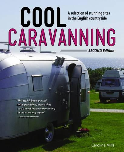 Cool Caravanning, Second Edition (Paperback)