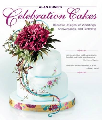 Alan Dunn's Celebration Cakes (Paperback)