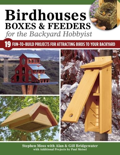Birdhouses Boxes and Feeders For the Backyard Hobbyist (Paperback)