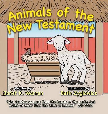 Animals of the New Testament (Hardback)