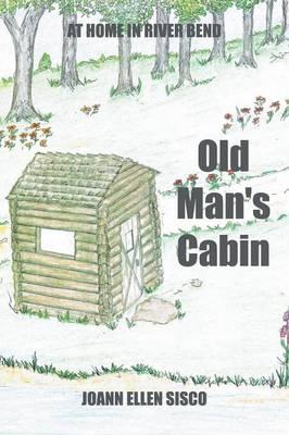 Old Man's Cabin (Paperback)