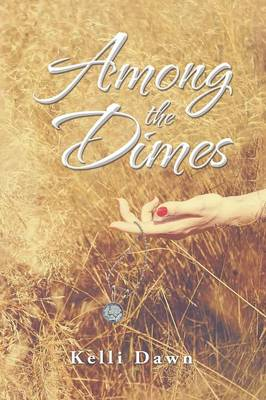 Among the Dimes (Paperback)