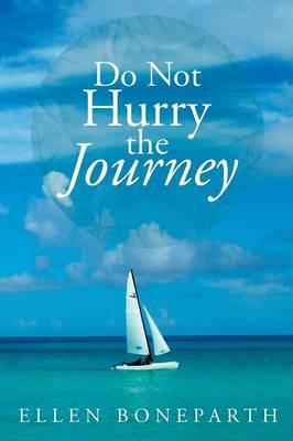Do Not Hurry the Journey (Paperback)