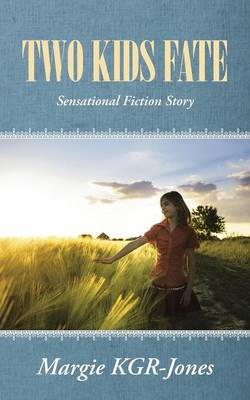 Two Kids Fate: Sensational Fiction Story (Paperback)