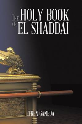 The Holy Book of El Shaddai (Paperback)
