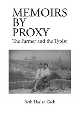Memoirs by Proxy: The Farmer the Typist (Hardback)
