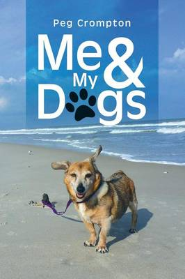 Me & My Dogs (Paperback)