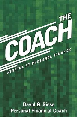 The Coach: Winning at Personal Finance (Paperback)