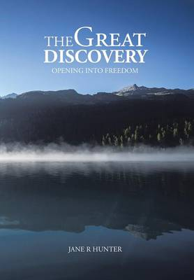 The Great Discovery: Opening Into Freedom (Hardback)