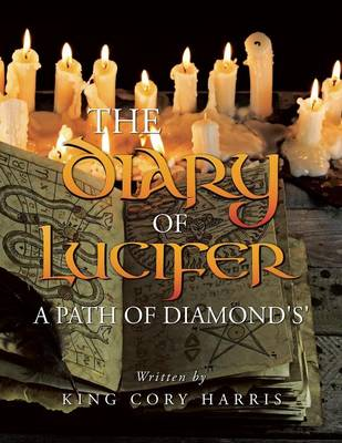 The Diary of Lucifer a Path of Diamond's' (Paperback)