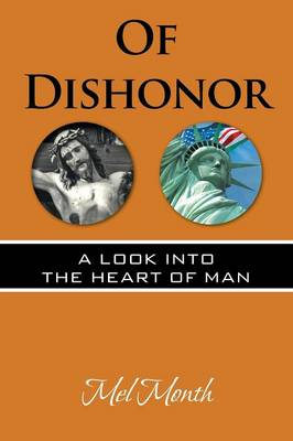Of Dishonor: A Look Into the Heart of Man (Paperback)