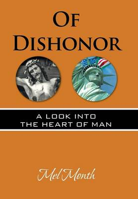 Of Dishonor: A Look Into the Heart of Man (Hardback)