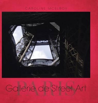 Gallerie de Street Art: Paris (Hardback)