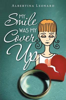 My Smile Was My Cover-Up (Paperback)