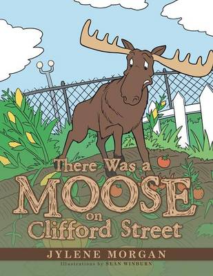 There Was a Moose on Clifford Street (Paperback)