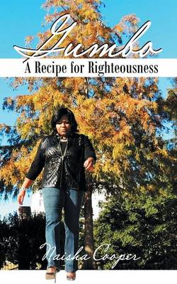 Gumbo: A Recipe for Righteousness (Paperback)