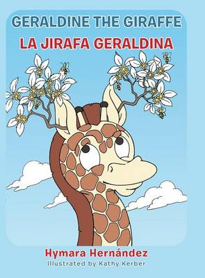 Geraldine, the Giraffe: La Jirafa Geraldina (Hardback)