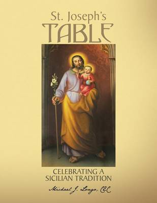 St. Joseph's Table: Celebrating a Sicilian Tradition (Paperback)