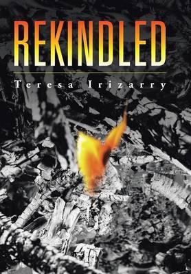 Rekindled (Hardback)