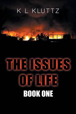 The Issues of Life: Book One (Paperback)