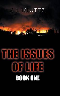 The Issues of Life: Book One (Hardback)