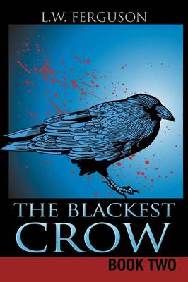 The Blackest Crow: Book Two (Paperback)