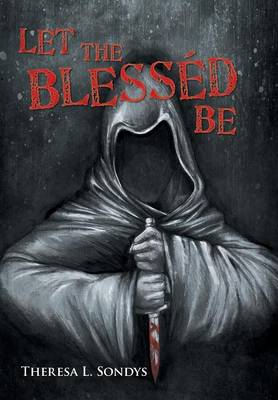 Let the Blessed Be (Hardback)