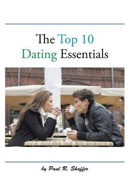 The Top 10 Dating Essentials (Hardback)