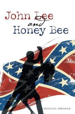 John Lee and Honey Bee (Paperback)