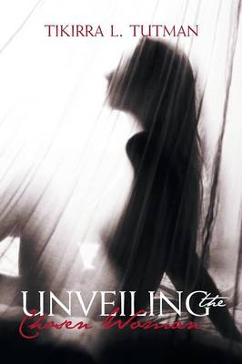Unveiling the Chosen Woman (Paperback)