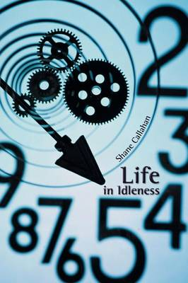 Life in Idleness (Paperback)