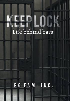 Keep Lock: Life Behind Bars (Hardback)