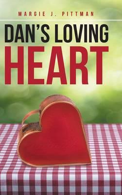 Dan's Loving Heart (Hardback)