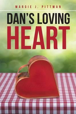 Dan's Loving Heart (Paperback)